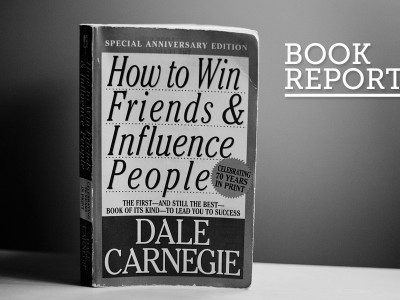 Book Report: How to Win Friends & Influence People
