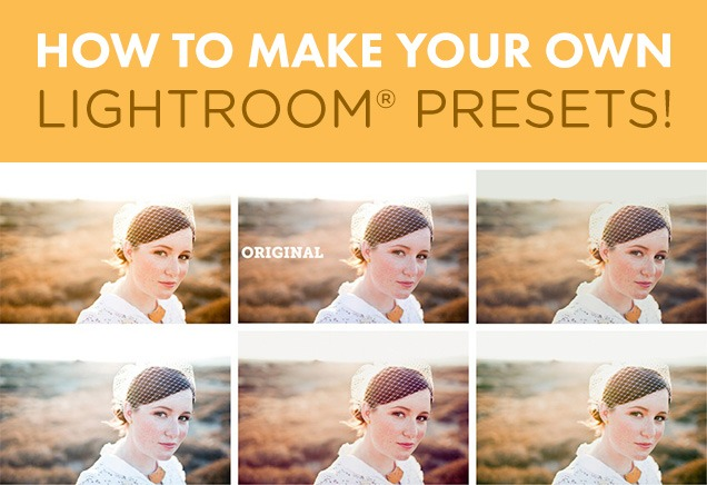 How To Make Presets In Lightroom