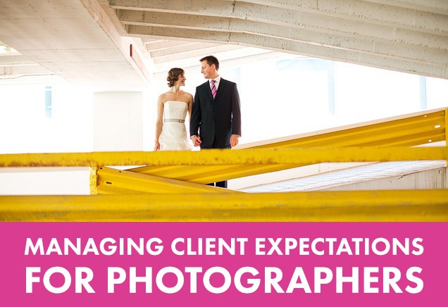 Managing Client Expectations for Photographers