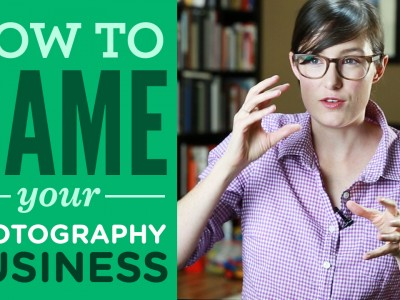 How To Pick a Name For Your Photography Business
