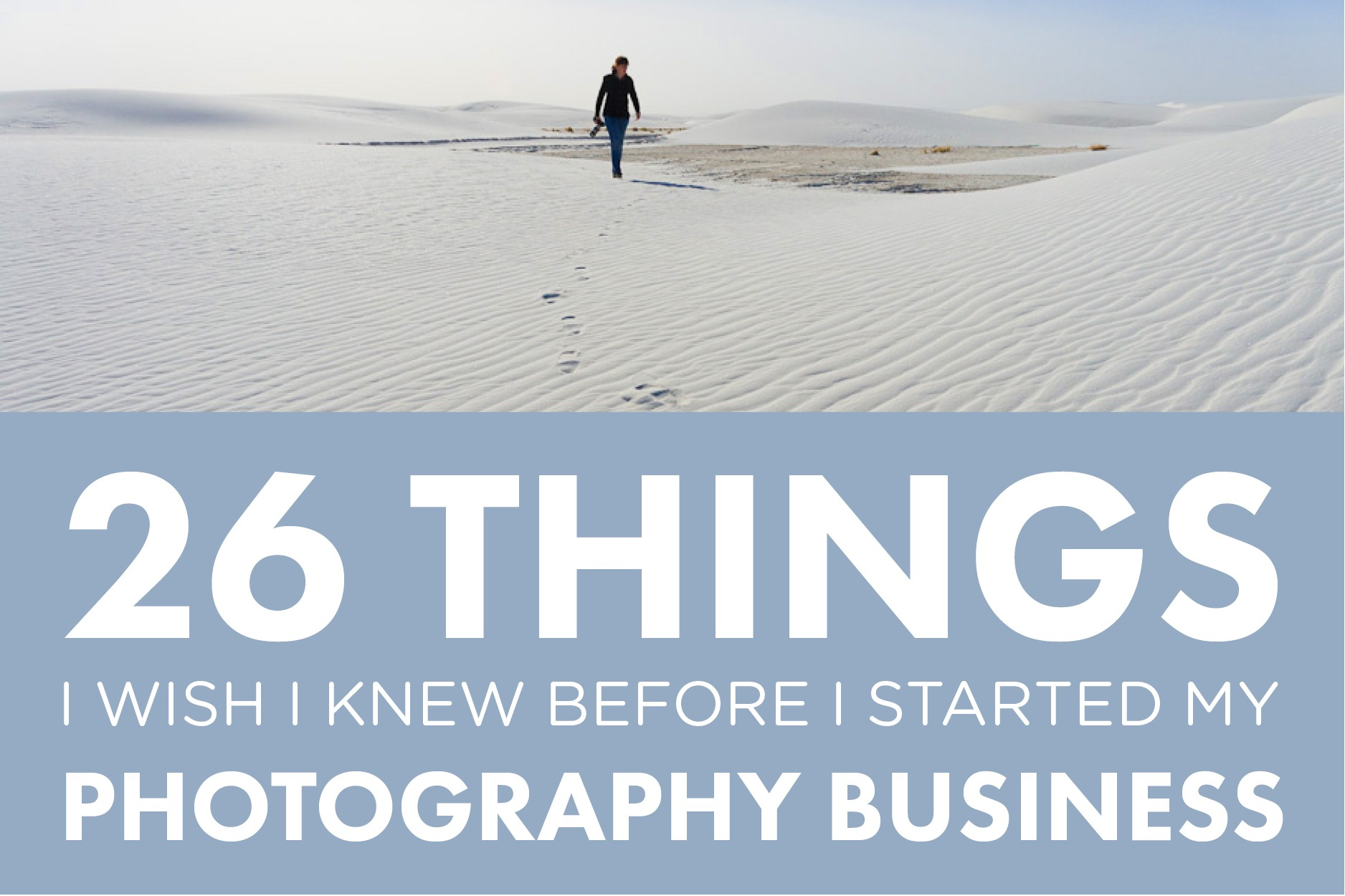 a8edd919e41d 26 Things I Wish I d Known Before Starting My Photography Business    Part 1