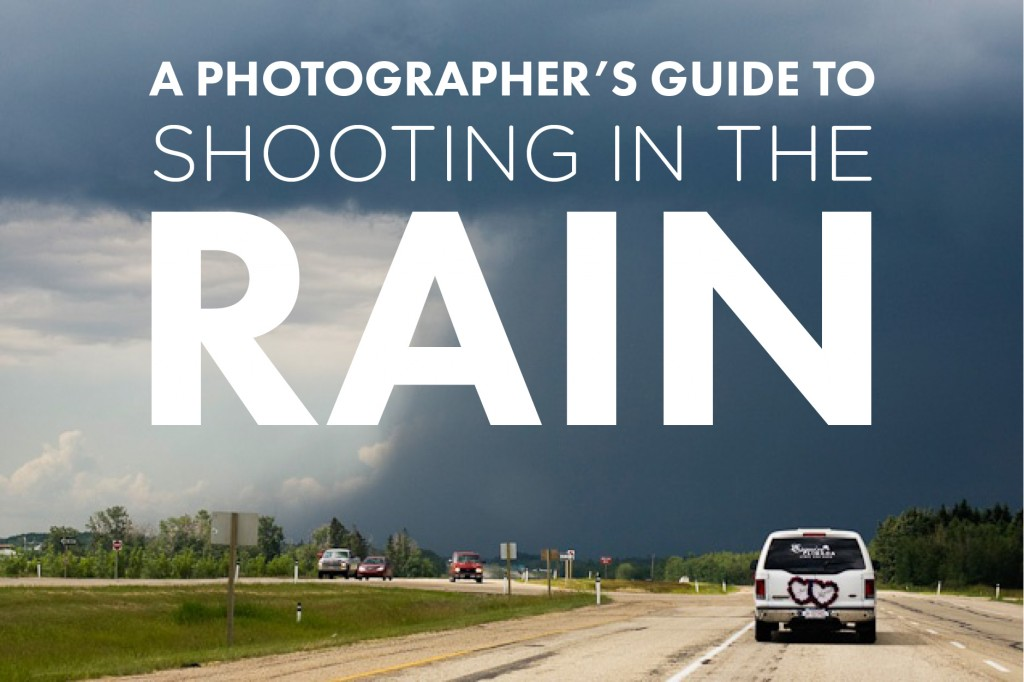A Photographer S Guide To Shooting In The Rain