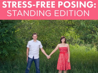 Stress-Free Posing: Standing Edition