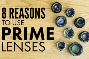 "<span class=""entry-title-primary"">8 Reasons To Use A Prime Lens</span> <span class=""entry-subtitle"">Why you need to give them a try!</span>"