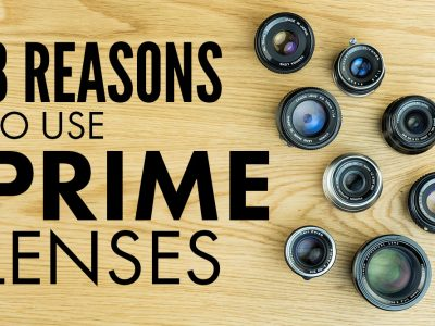 8 Reasons To Use A Prime Lens